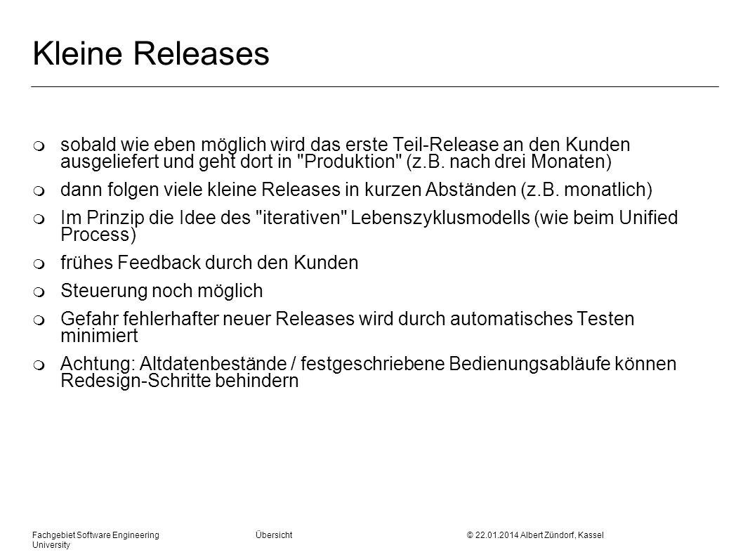 Kleine Releases sobald wie eben möglich wird das erste Teil-Release an den Kunden ausgeliefert und geht dort in Produktion (z.B. nach drei Monaten)