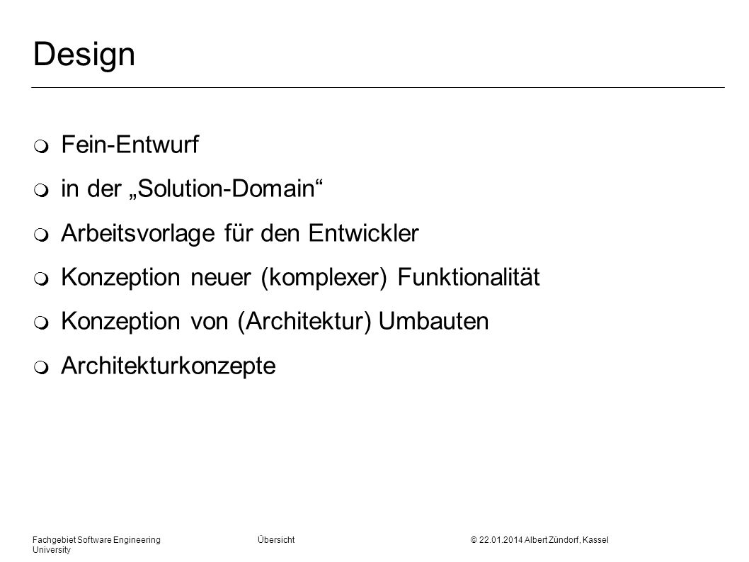 "Design Fein-Entwurf in der ""Solution-Domain"