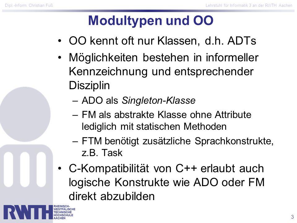 Modultypen und OO OO kennt oft nur Klassen, d.h. ADTs