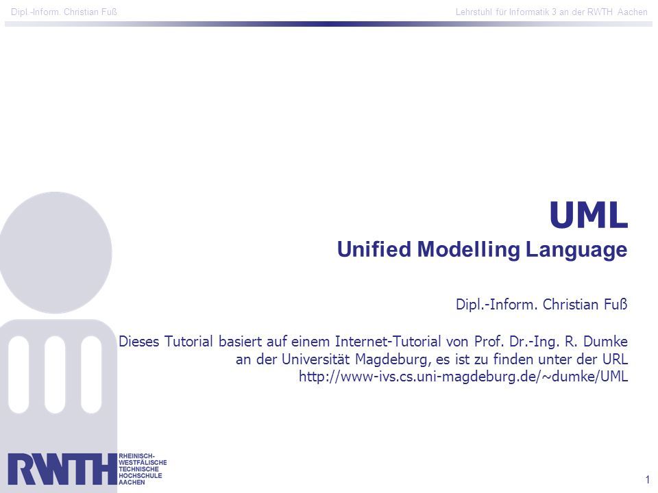UML Unified Modelling Language Dipl. -Inform