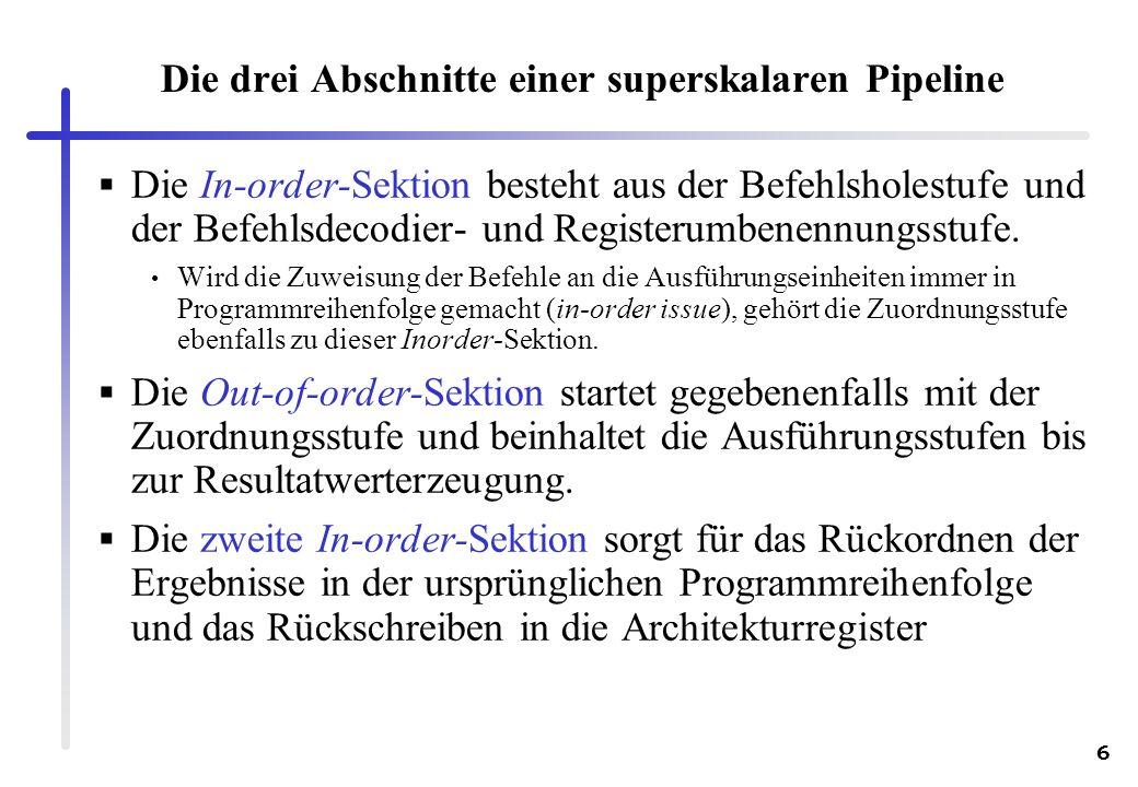 Die drei Abschnitte einer superskalaren Pipeline