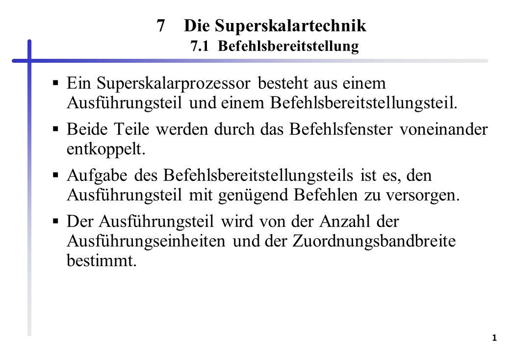 Die Superskalartechnik 7.1 Befehlsbereitstellung