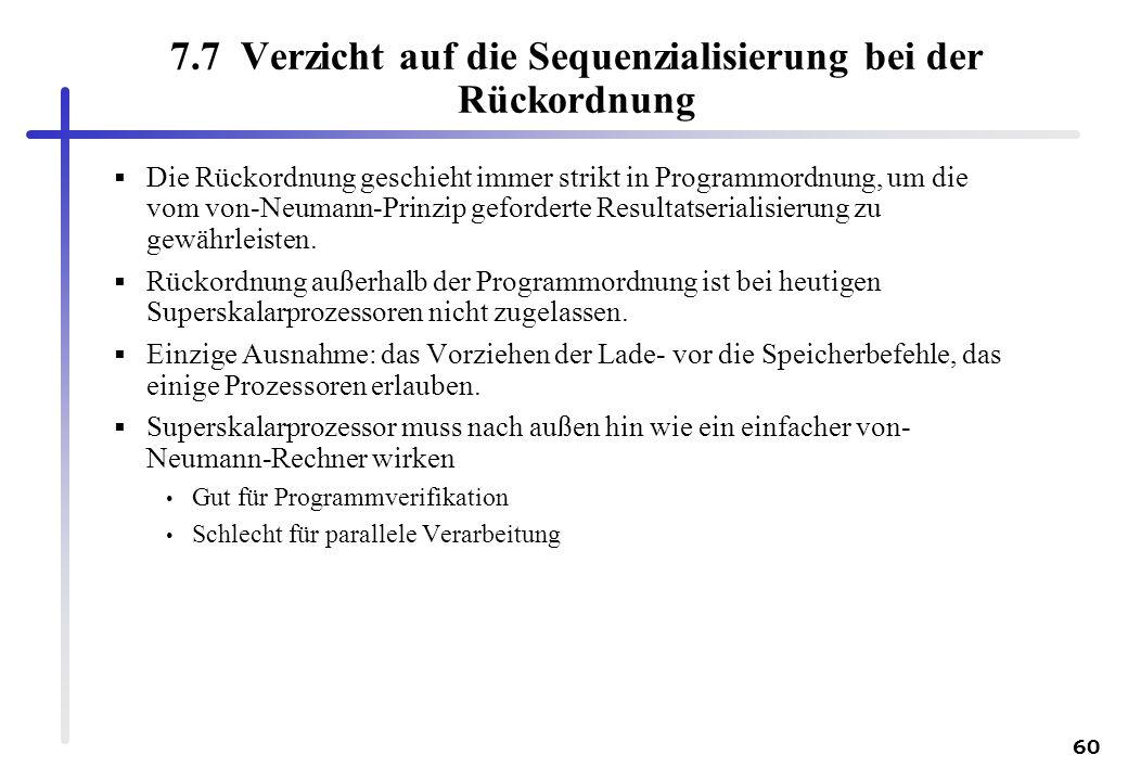 7.7 Verzicht auf die Sequenzialisierung bei der Rückordnung