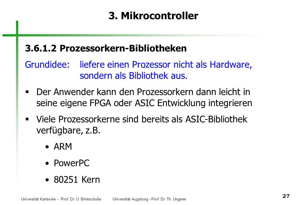 3. Mikrocontroller 3.6.1.2 Prozessorkern-Bibliotheken