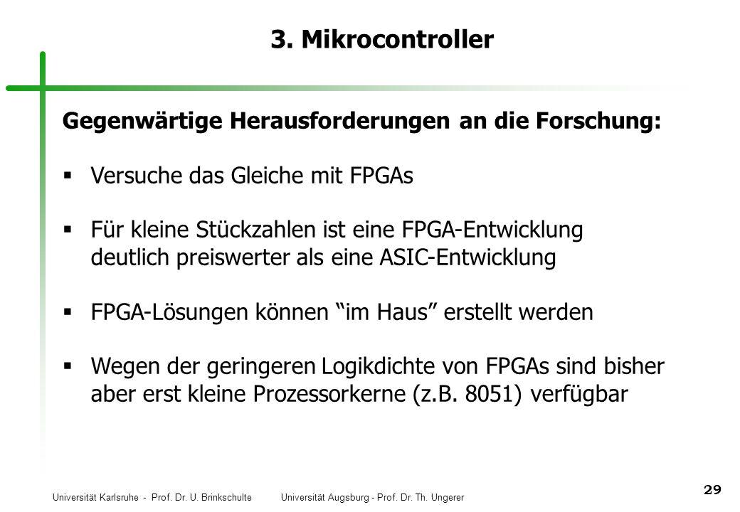 3. Mikrocontroller Gegenwärtige Herausforderungen an die Forschung:
