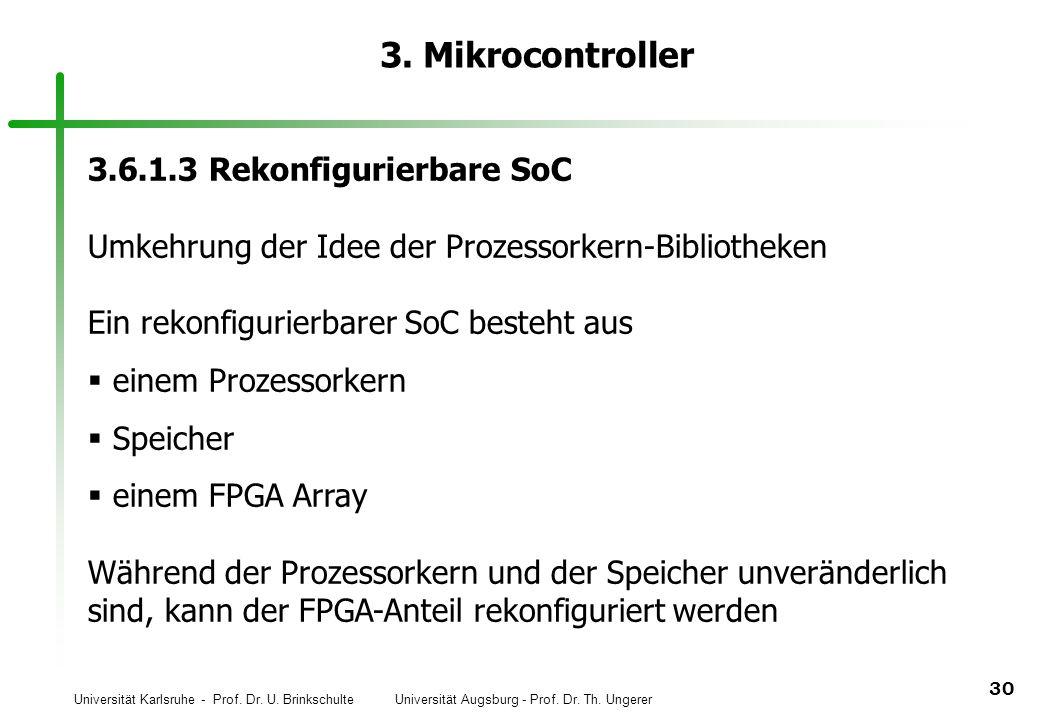 3. Mikrocontroller 3.6.1.3 Rekonfigurierbare SoC