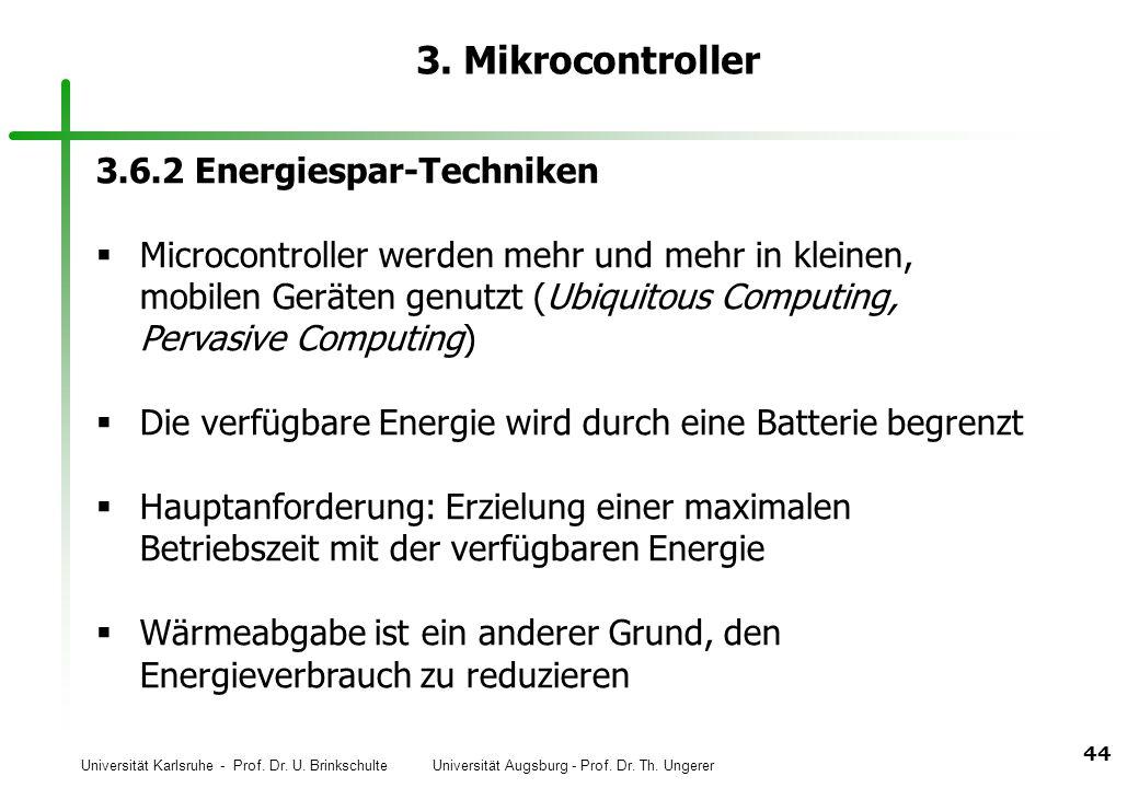3. Mikrocontroller 3.6.2 Energiespar-Techniken