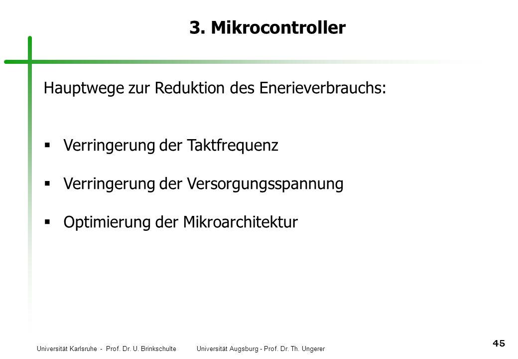 3. Mikrocontroller Hauptwege zur Reduktion des Enerieverbrauchs: