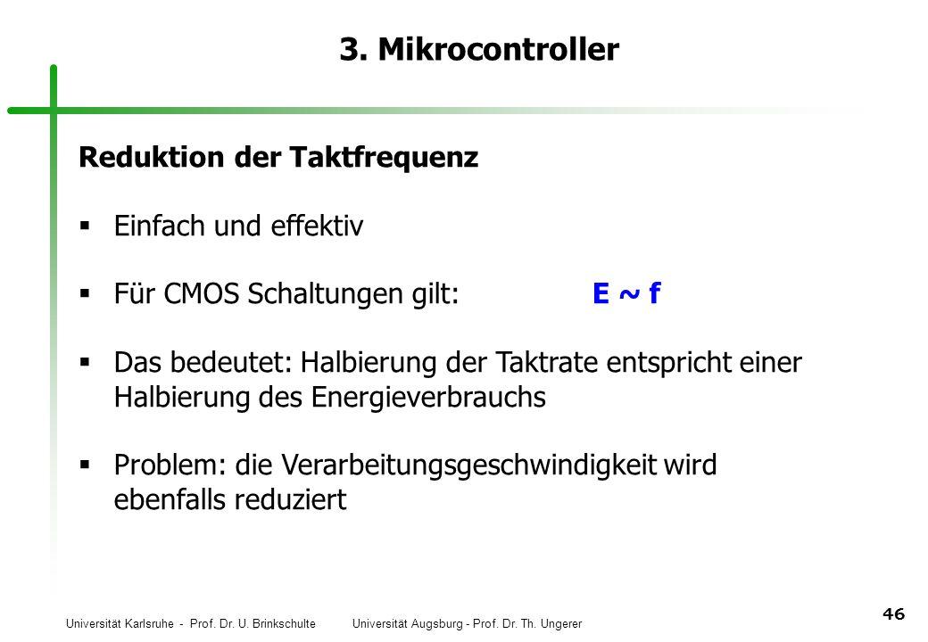 3. Mikrocontroller Reduktion der Taktfrequenz Einfach und effektiv