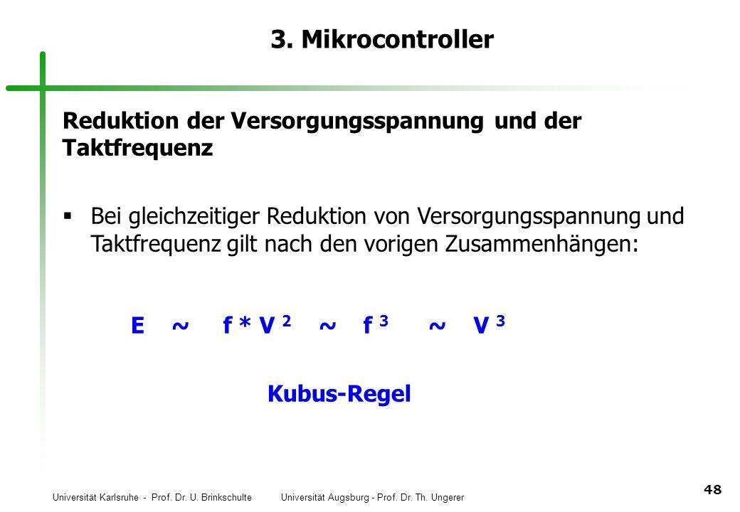 3. Mikrocontroller Reduktion der Versorgungsspannung und der