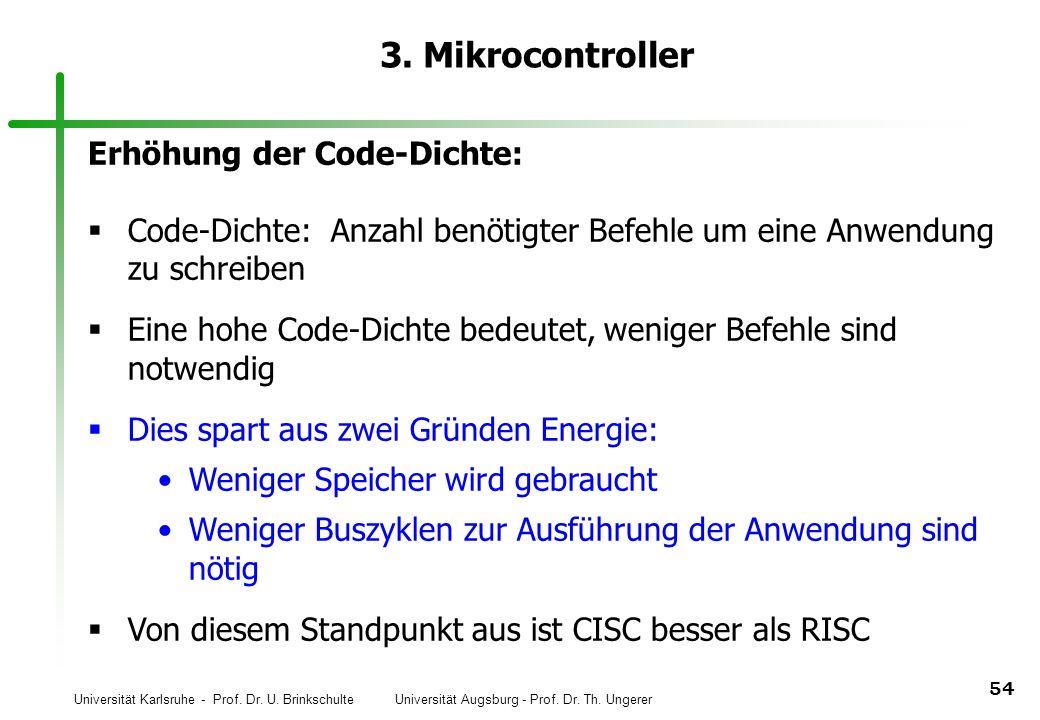 3. Mikrocontroller Erhöhung der Code-Dichte: