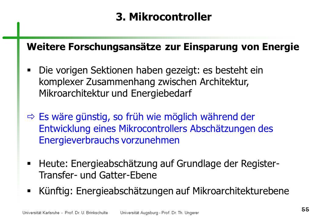 3. Mikrocontroller Weitere Forschungsansätze zur Einsparung von Energie.