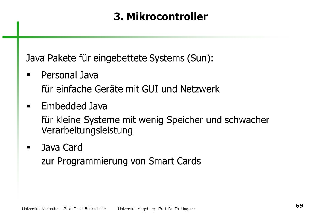 3. Mikrocontroller Java Pakete für eingebettete Systems (Sun):