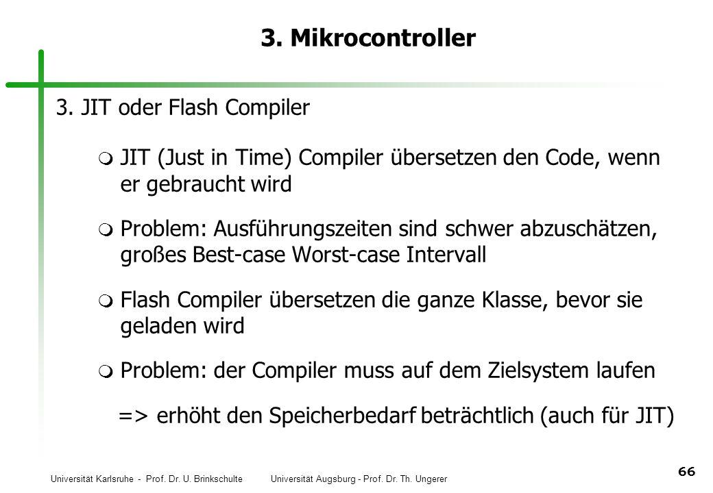 3. Mikrocontroller 3. JIT oder Flash Compiler