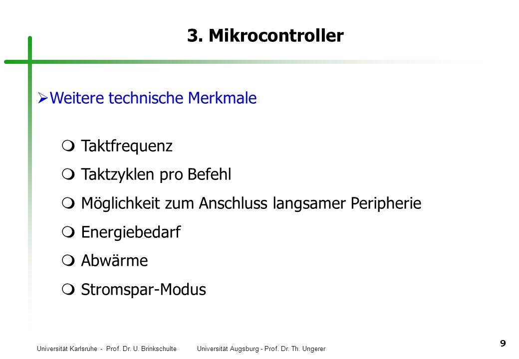 3. Mikrocontroller Weitere technische Merkmale Taktfrequenz