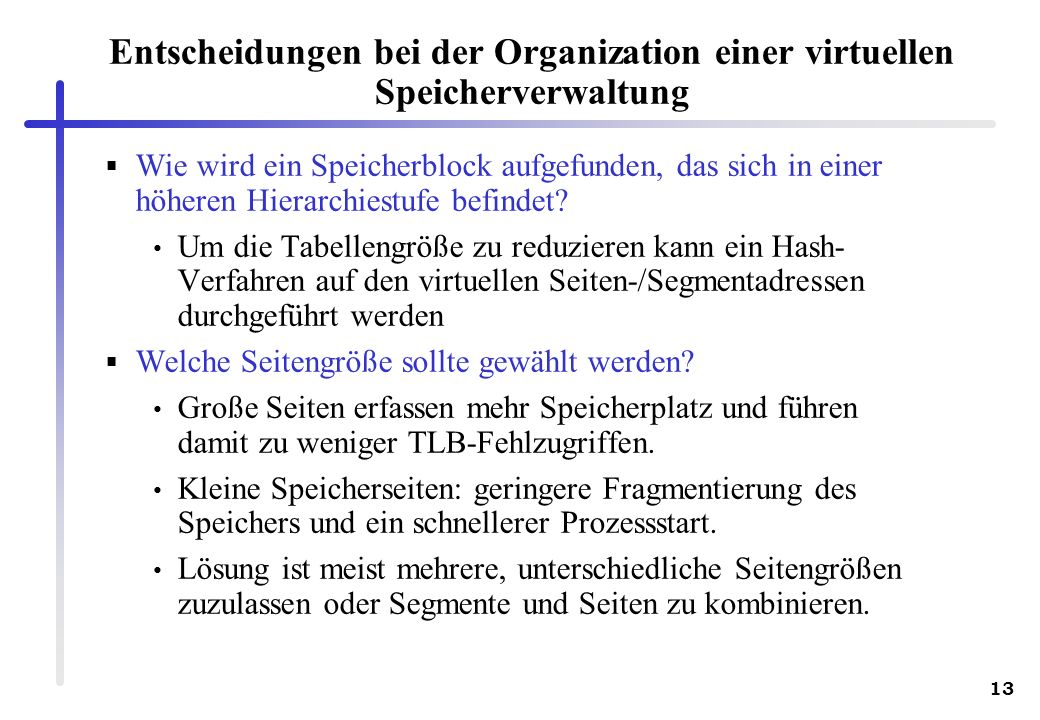 Entscheidungen bei der Organization einer virtuellen Speicherverwaltung