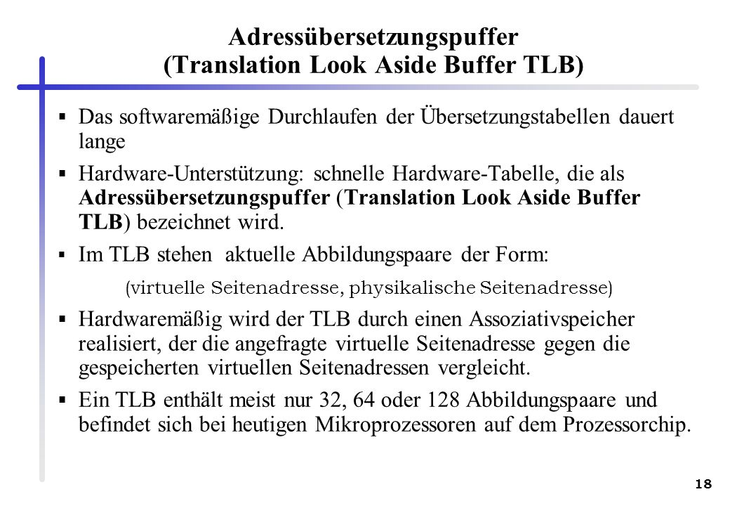 Adressübersetzungspuffer (Translation Look Aside Buffer TLB)