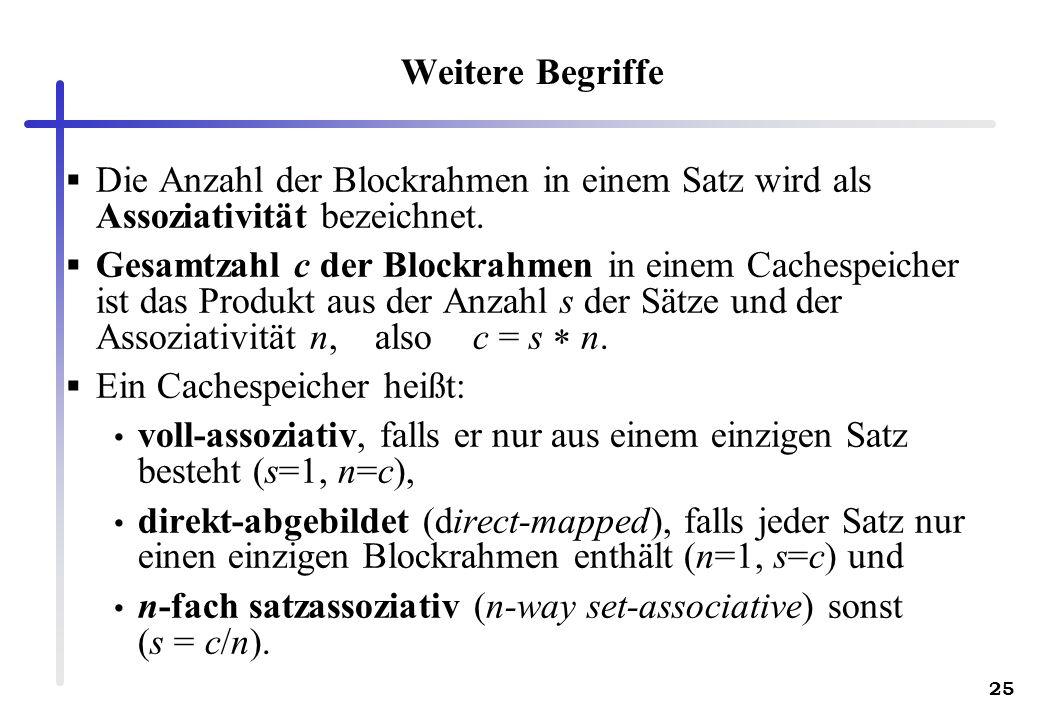 Weitere Begriffe Die Anzahl der Blockrahmen in einem Satz wird als Assoziativität bezeichnet.