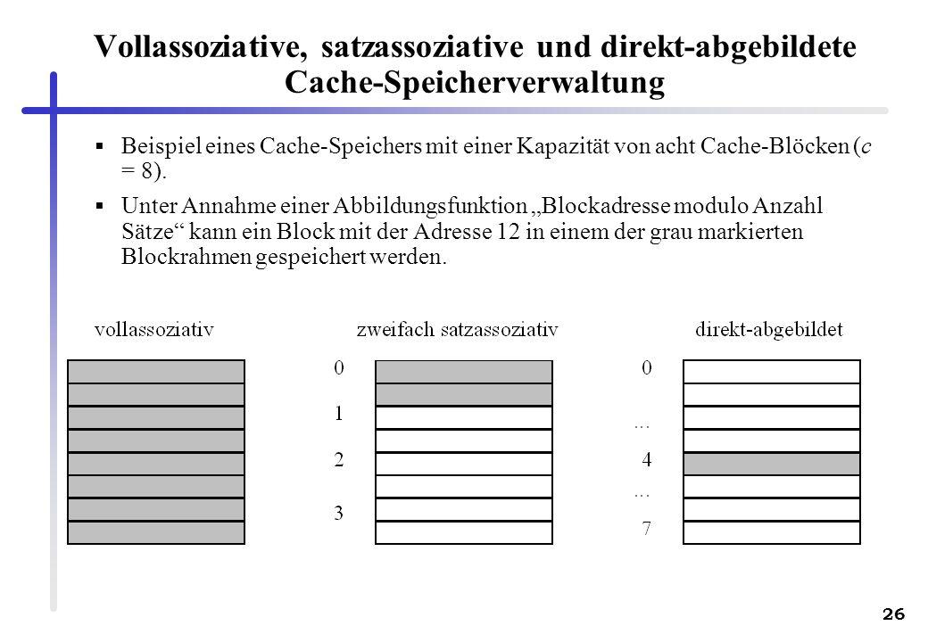 Vollassoziative, satzassoziative und direkt-abgebildete Cache-Speicherverwaltung