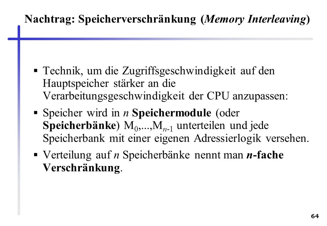 Nachtrag: Speicherverschränkung (Memory Interleaving)