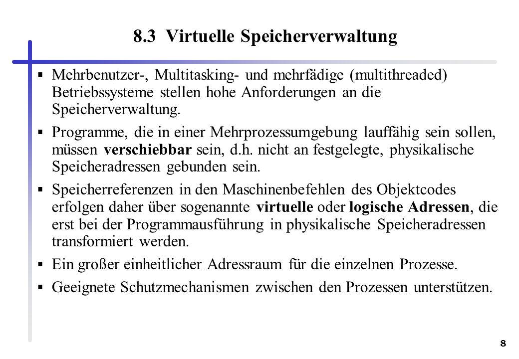 8.3 Virtuelle Speicherverwaltung