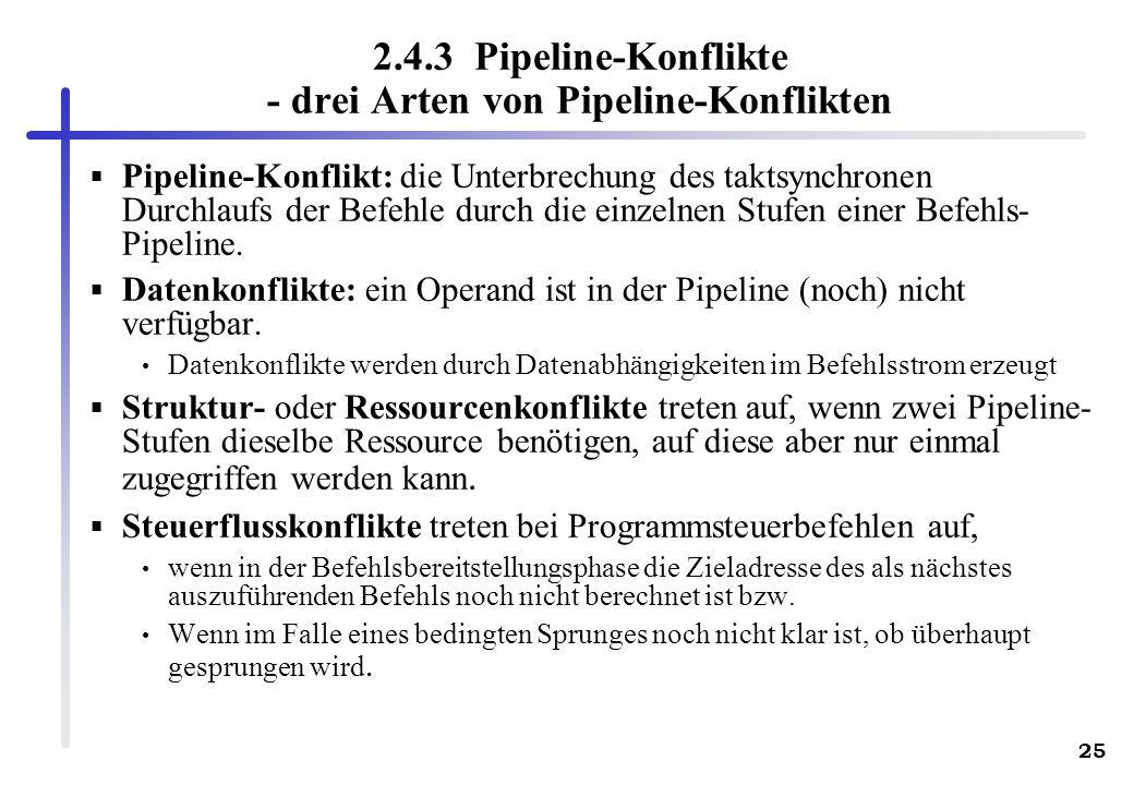2.4.3 Pipeline-Konflikte - drei Arten von Pipeline-Konflikten