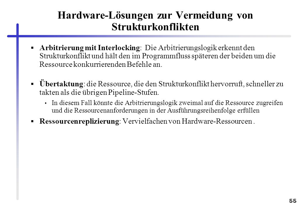 Hardware-Lösungen zur Vermeidung von Strukturkonflikten