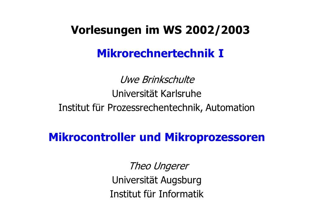 Vorlesungen im WS 2002/2003 Mikrorechnertechnik I