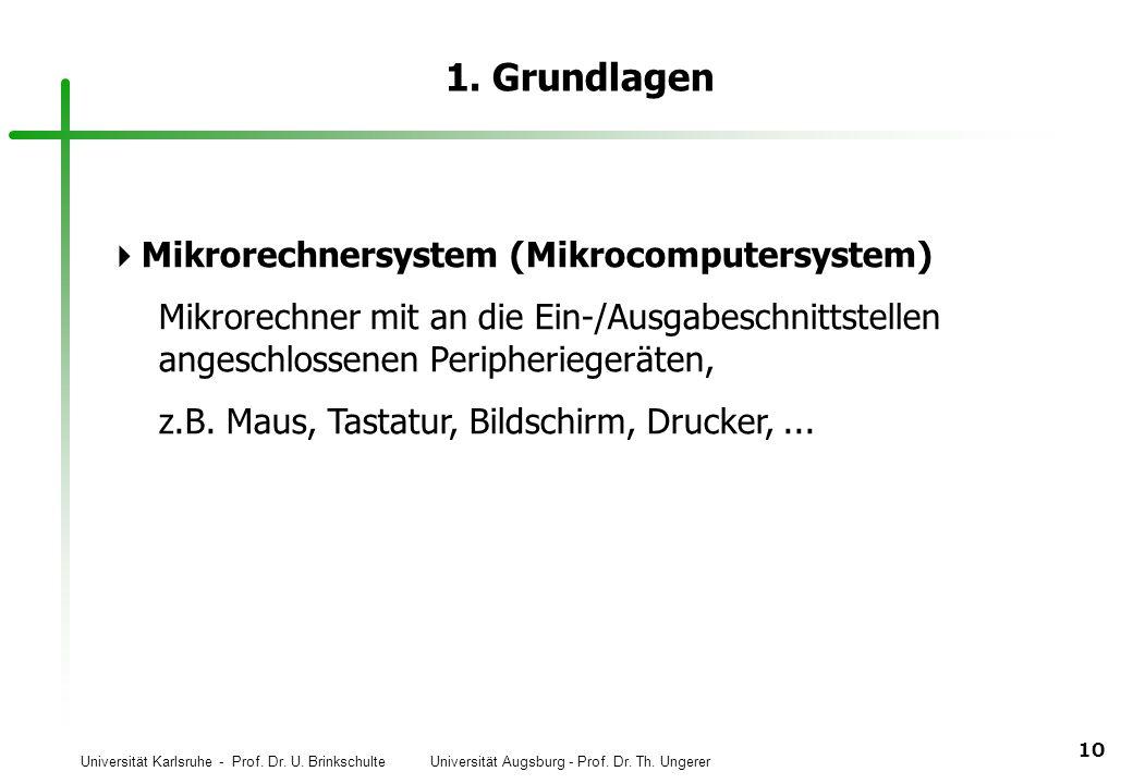 1. Grundlagen Mikrorechnersystem (Mikrocomputersystem)