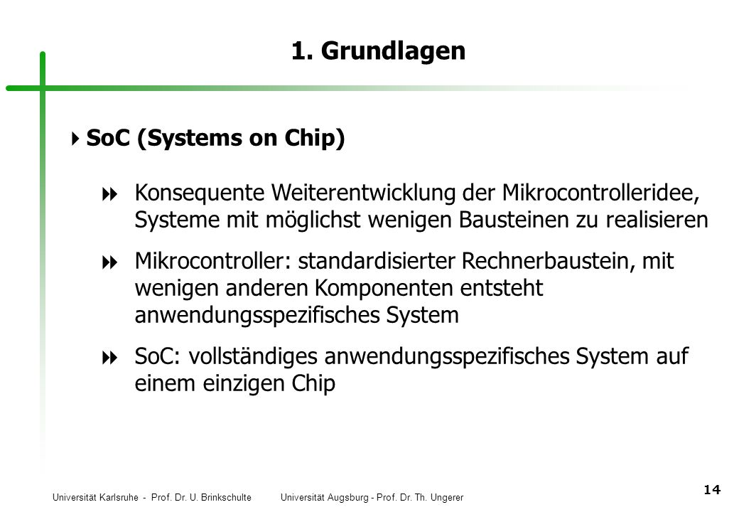 1. Grundlagen SoC (Systems on Chip)