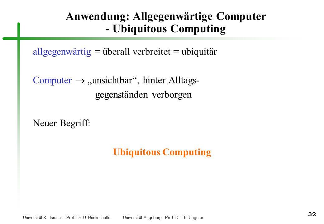 Anwendung: Allgegenwärtige Computer - Ubiquitous Computing