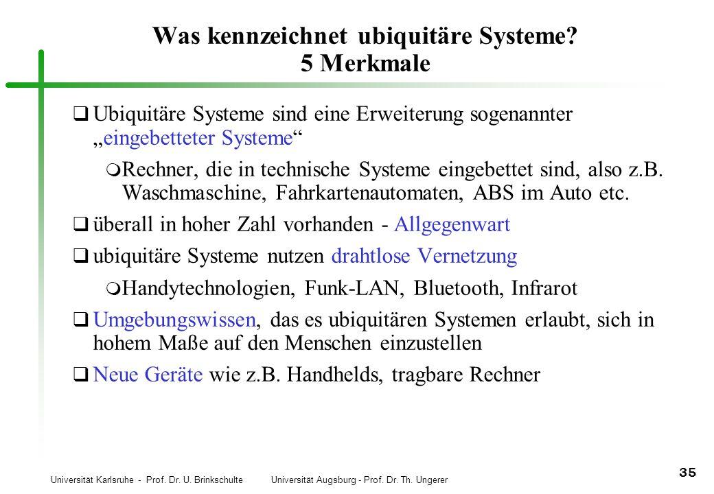 Was kennzeichnet ubiquitäre Systeme 5 Merkmale