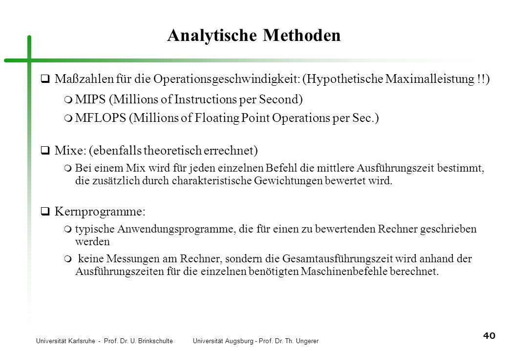 Analytische Methoden Maßzahlen für die Operationsgeschwindigkeit: (Hypothetische Maximalleistung !!)