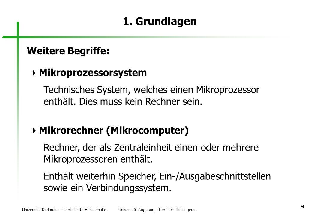 1. Grundlagen Weitere Begriffe: Mikroprozessorsystem