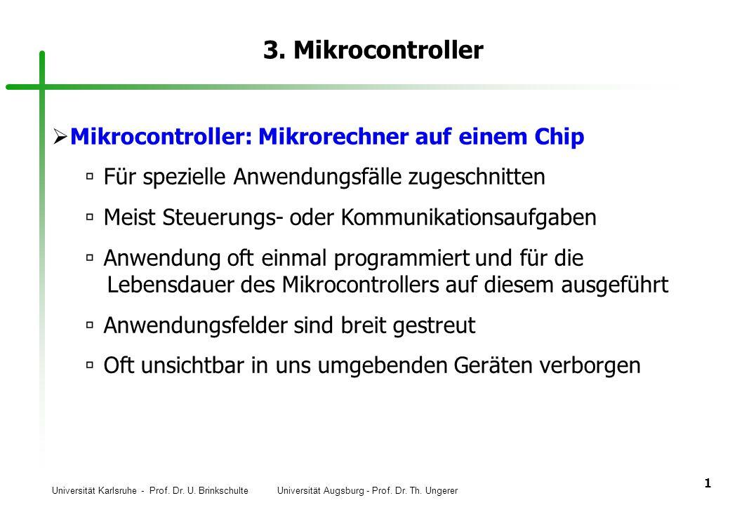 3. Mikrocontroller Mikrocontroller: Mikrorechner auf einem Chip