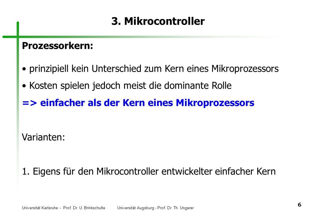 3. Mikrocontroller Prozessorkern: