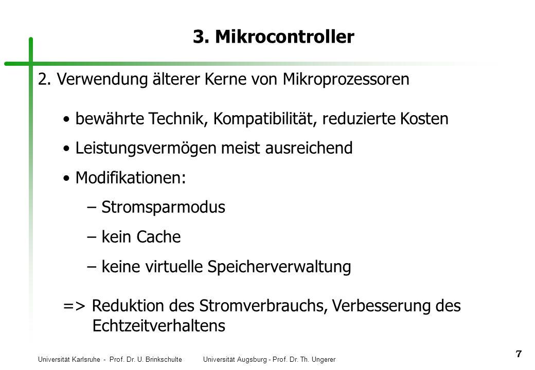 3. Mikrocontroller 2. Verwendung älterer Kerne von Mikroprozessoren