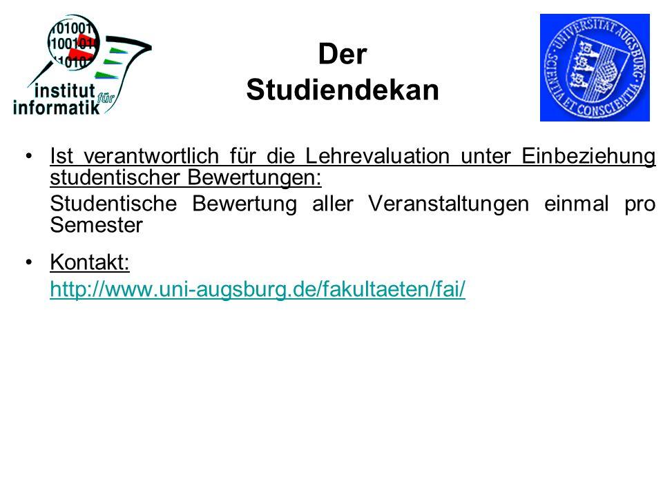 Der StudiendekanIst verantwortlich für die Lehrevaluation unter Einbeziehung studentischer Bewertungen: