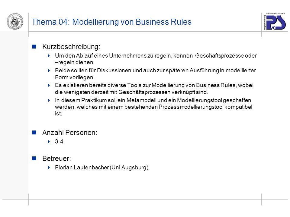Thema 04: Modellierung von Business Rules