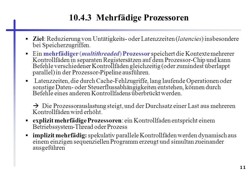 10.4.3 Mehrfädige Prozessoren