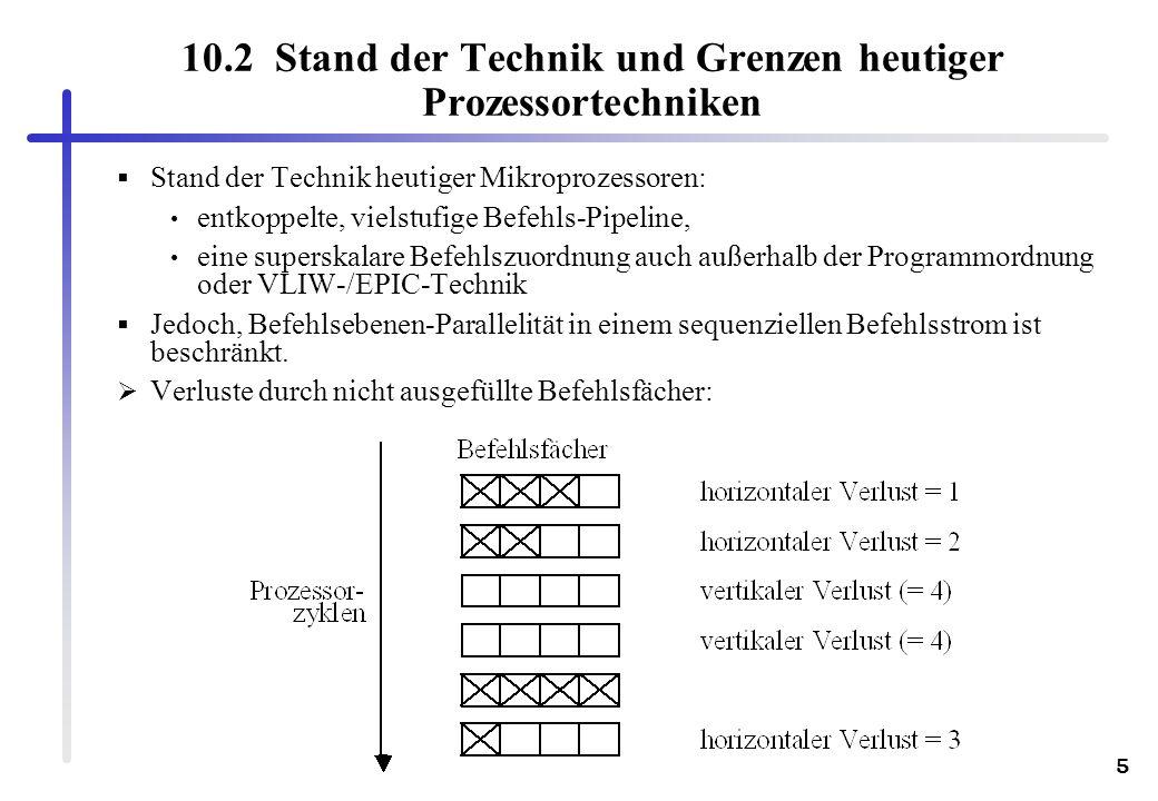10.2 Stand der Technik und Grenzen heutiger Prozessortechniken
