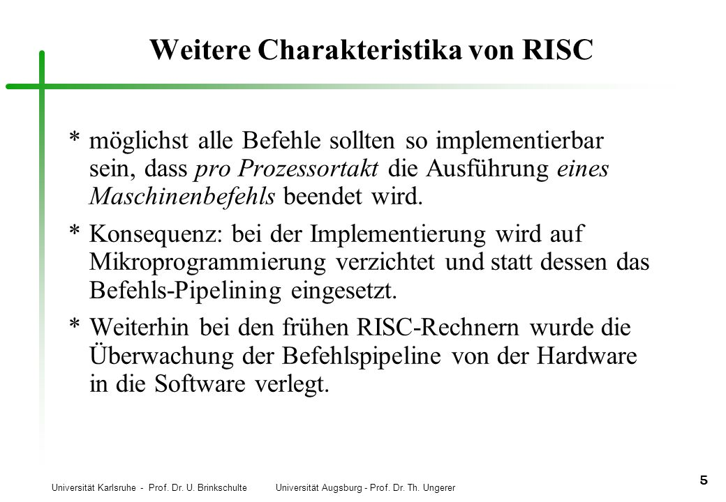 Weitere Charakteristika von RISC