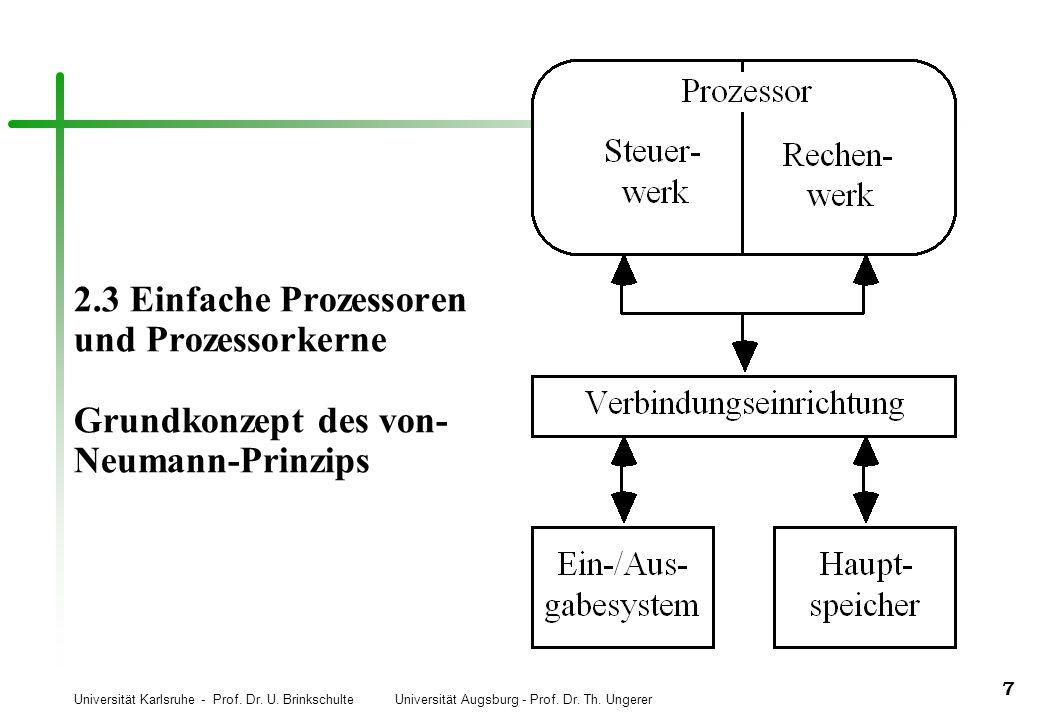 2.3 Einfache Prozessoren und Prozessorkerne Grundkonzept des von-Neumann-Prinzips