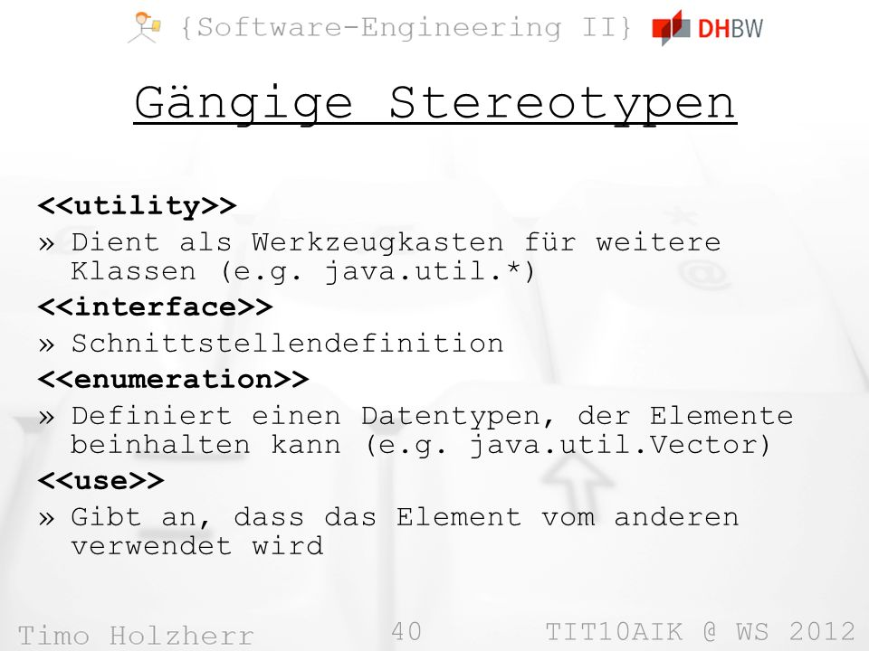 Gängige Stereotypen <<utility>>