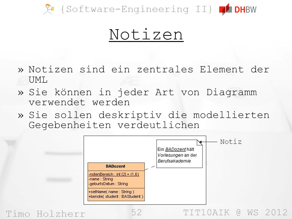 Notizen Notizen sind ein zentrales Element der UML