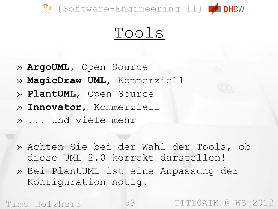 Tools ArgoUML, Open Source MagicDraw UML, Kommerziell