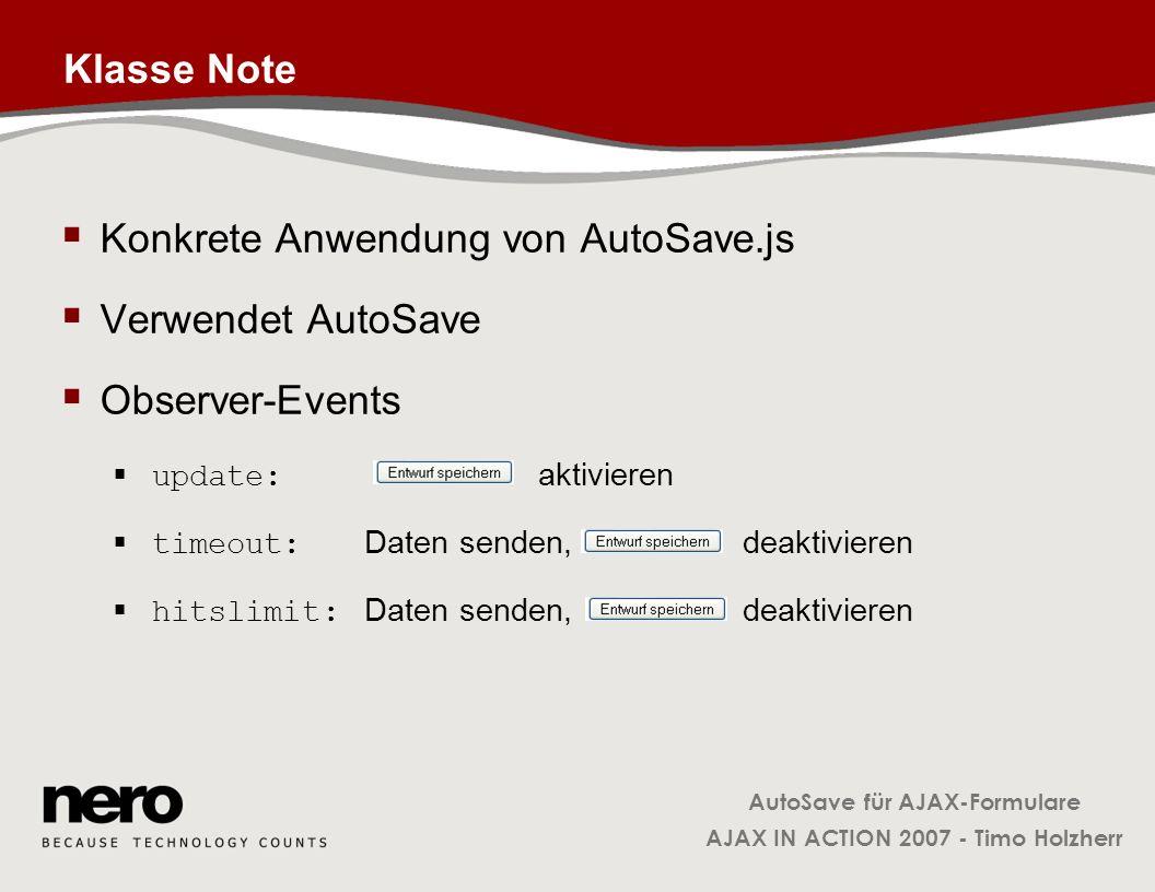 Konkrete Anwendung von AutoSave.js Verwendet AutoSave Observer-Events