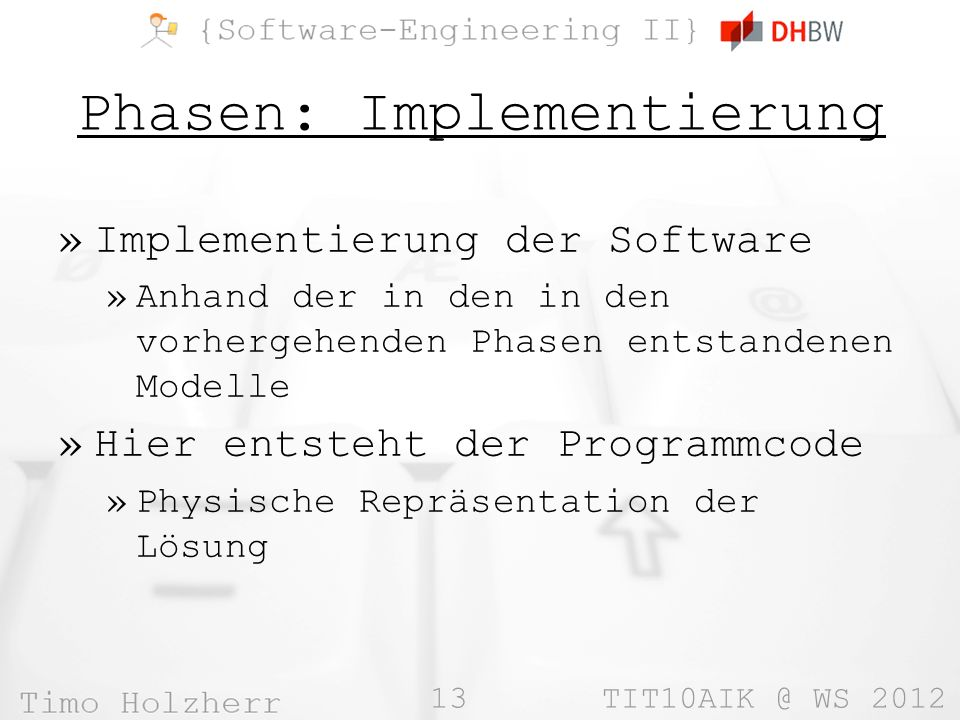 Phasen: Implementierung