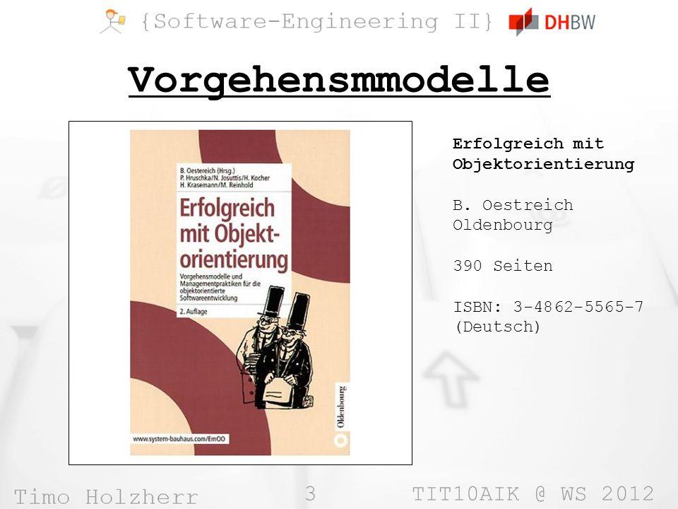 Vorgehensmmodelle Erfolgreich mit Objektorientierung B. Oestreich