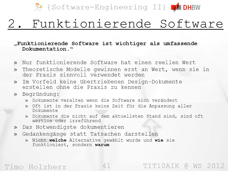 2. Funktionierende Software